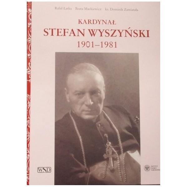 ALBUM KARDYNAŁ STEFAN WYSZYŃSKI 1901- 1981