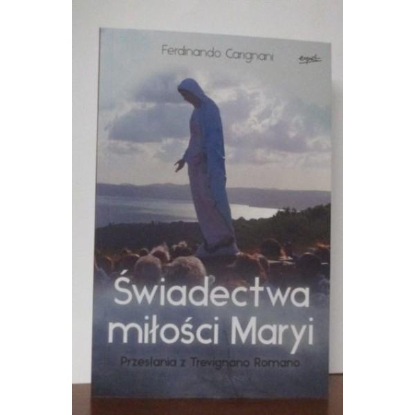ŚWIADECTWA MIŁOŚCI MARYI PRZESŁANIA Z TREVIGNANO ROMANO