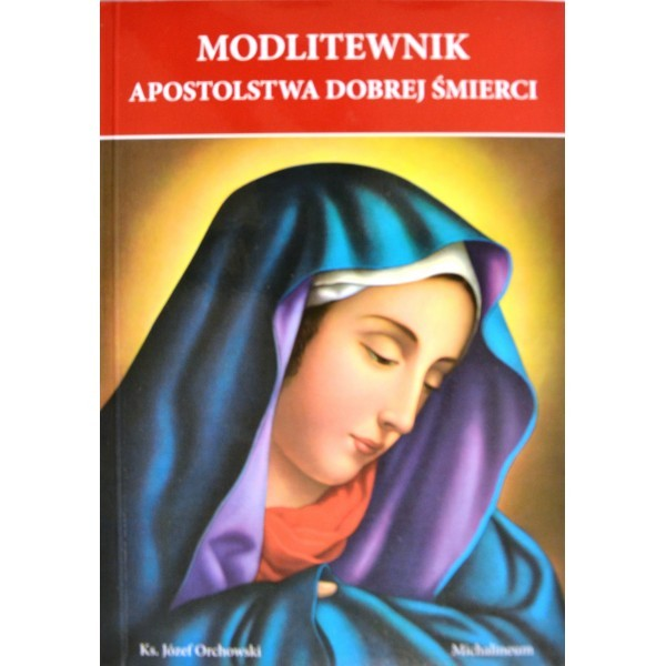 MODLITEWNIK APOSTOLSTWA DOBREJ...