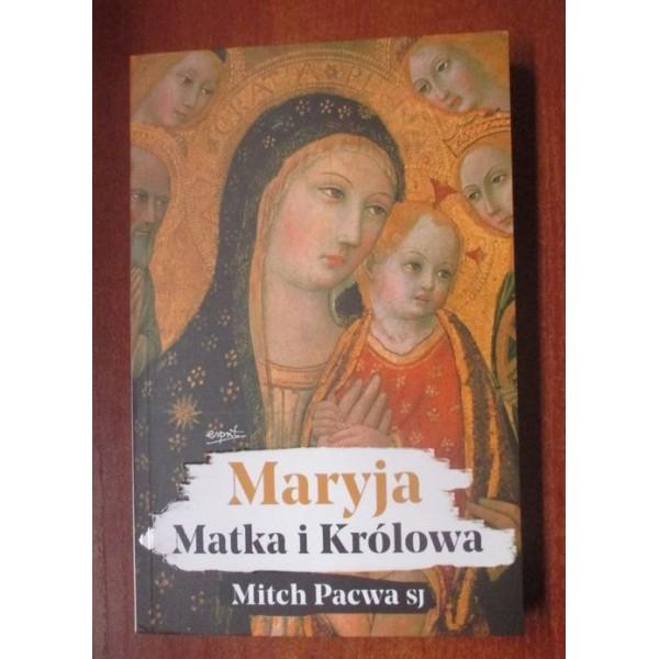 MARYJA MATKA I KRÓLOWA