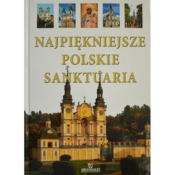 NAJPIĘKNIEJSZE POLSKIE SANKTUARIA