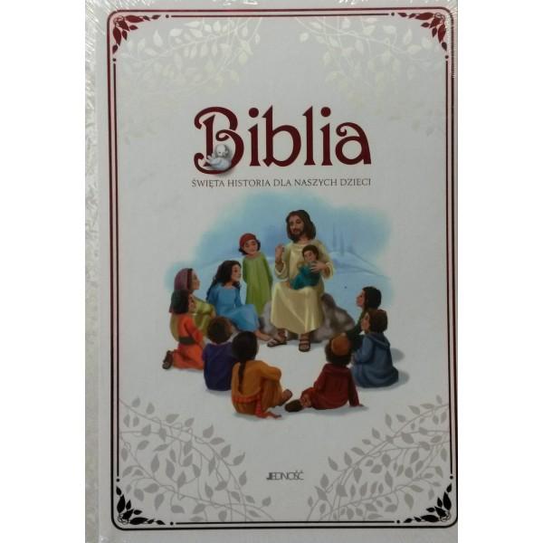 BIBLIA ŚWIĘTA HISTORIA DLA NASZYCH DZIECI