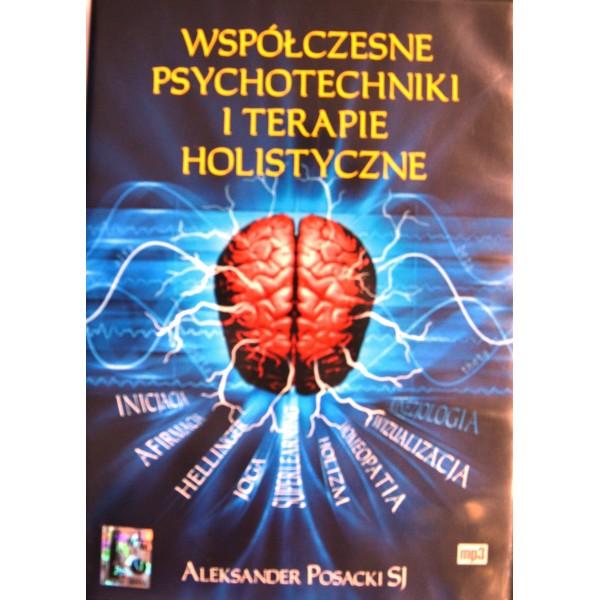 WSPÓŁCZESNE PSYCHOTECHNIKI I TERAPIE HOLISTYCZNE