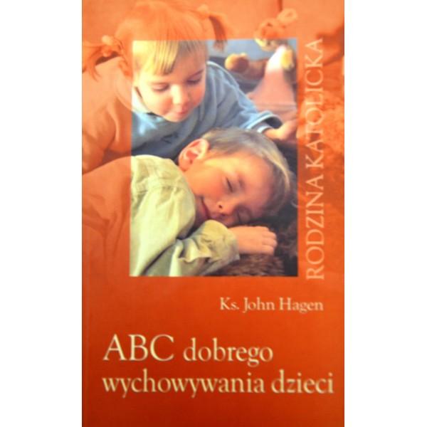 ABC DOBREGO WYCHOWANIA DZIECI