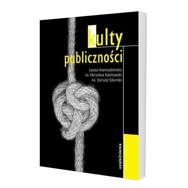 UZALEŻNIENIA - KULTY PUBLICZNOŚCI