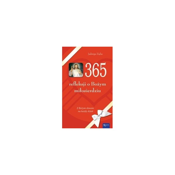 365 REFLEKSJI O BOŻYM MIŁOSIERDZIU