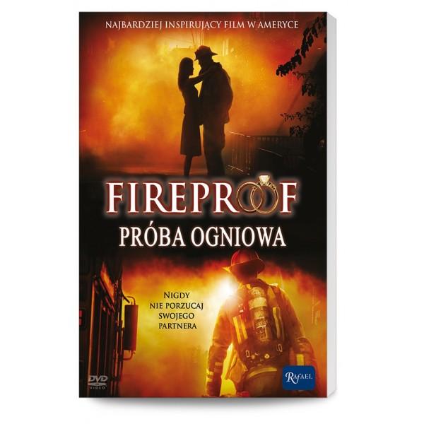 FIREPROOF PRÓBA OGNIA /RAFAEL/