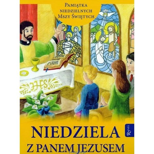 NIEDZIELA Z PANEM JEZUSEM /RAFAEL