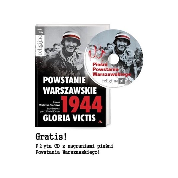 POWSTANIE WARSZAWSKIE. 1944. GLORIA VICTIS