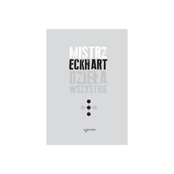 MISTRZ ECKHART DZIEŁA WSZYSTKIE T. III