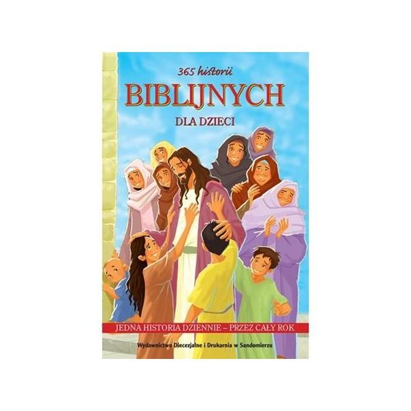365 HISTORII BIBLIJNYCH DLA DZIECI