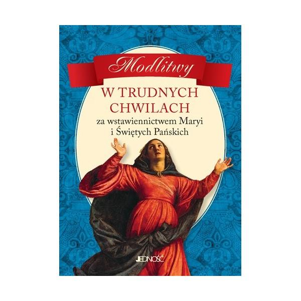 MODLITWY W TRUDNYCH CHWILACH.