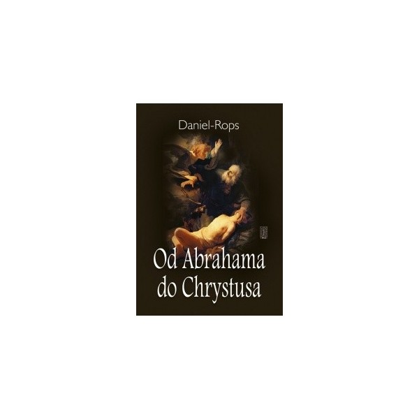 OD ABRAHAMA DO CHRYSTUSA