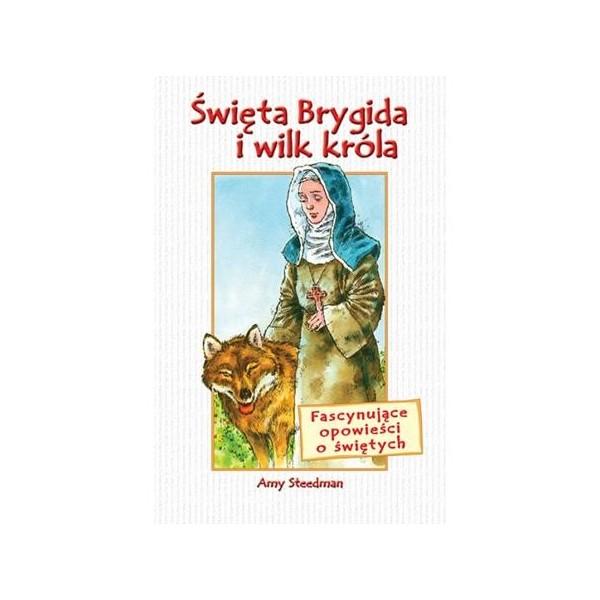 ŚW. BRYGIDA I WILK KRÓLA