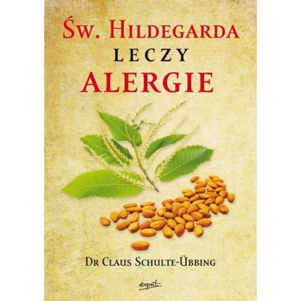 ŚWIĘTA HILDEGARDA LECZY ALEGRIE