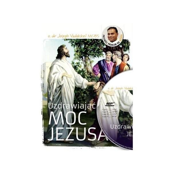 UZDRAWIAJĄCA MOC JEZUSA