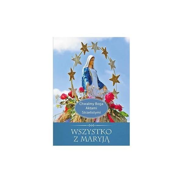 WSZYSTKO Z MARYJĄ