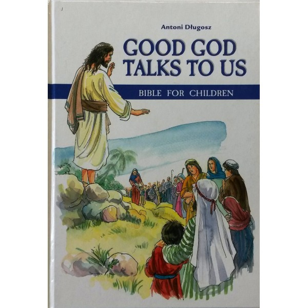 GOOD GOD TALKS TO US