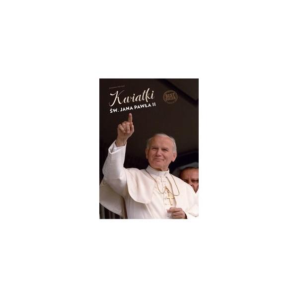 Kwiatki świętego Jana Pawła II