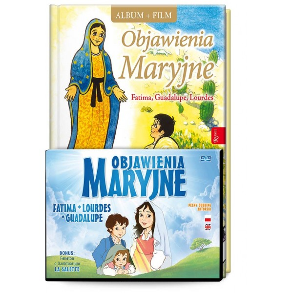 OBJAWIENIA MARYJNE: FATIMA, LOURDES, GUADELUPE (album i film)