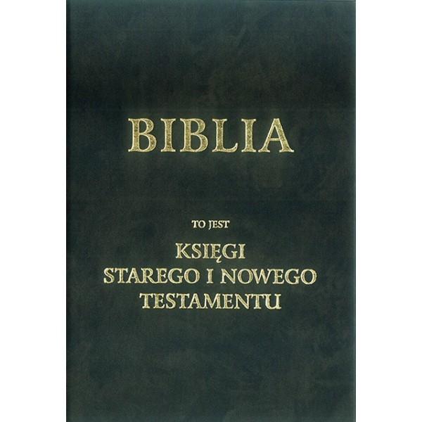 BIBLIA - KSIĘGI STAREGO I NOWEGO TESTAMENTU