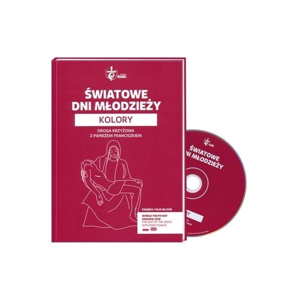 ŚWIATOWE DNI MŁODZIEŻY KOLORY DROGA KRZYŻOWA Z PAPIEŻEM FRANCISZKIEM DVD