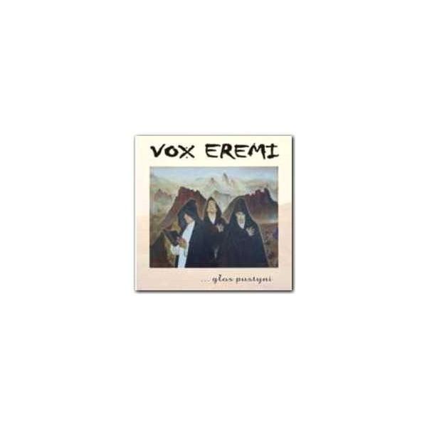Vox Eremi…głos pustyni