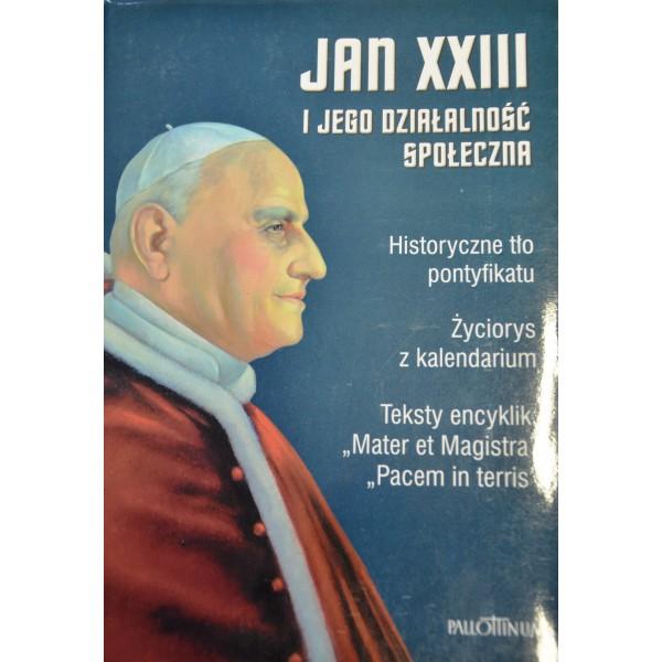 JAN XXIII I JEGO DZIAŁALNOŚĆ SPOŁECZNA