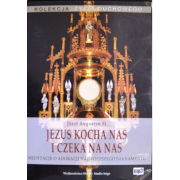 JEZUS KOCHA NAS I CZEKA NA NAS MP 3