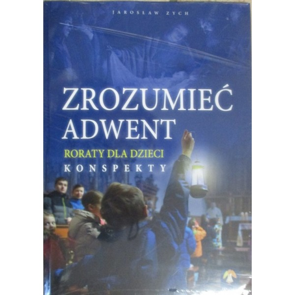 ZROZUMIEĆ ADWENT /RAFAEL/
