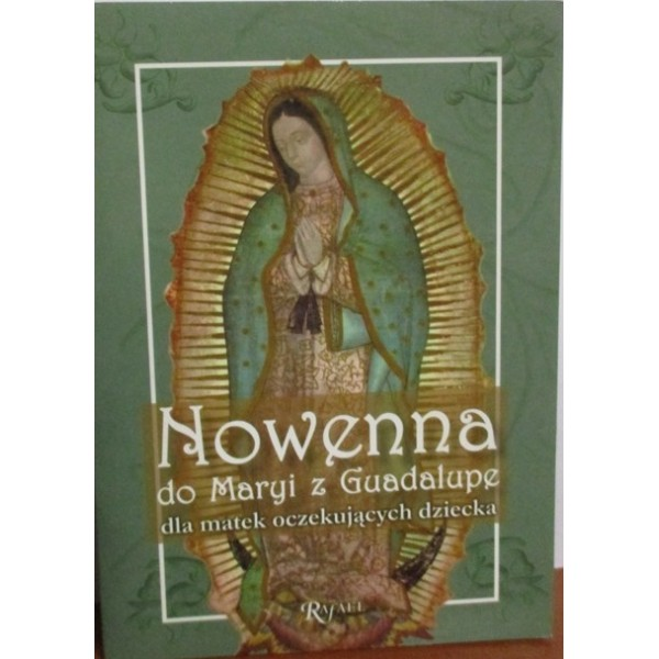 NOWENNA DO MARYI Z GUADALUPE