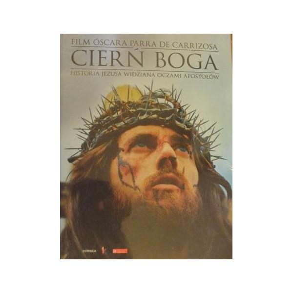 CIERŃ BOGA HISTORIA JEZUSA WIDZIANA OCZAMI APOSTOŁÓW. KSIĄŻKA + DVD