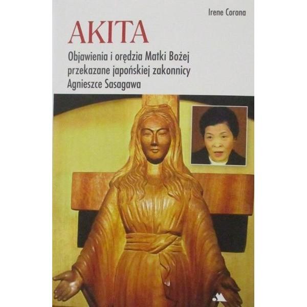 AKITA Objawienia i orędzia Matki Bożej przekazane japońskiej zakonnicy Agnieszce Sasagawa