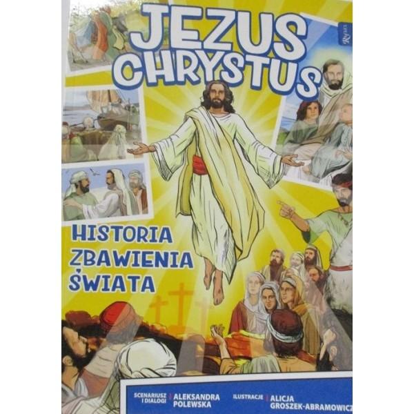 JEZUS CHRYSTUS HISTORIA ZBAWIENIA ŚWIATA