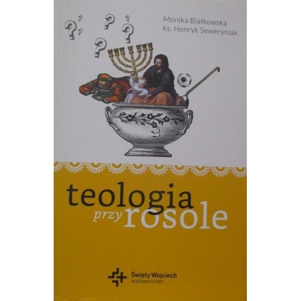 TEOLOGIA PRZY ROSOLE