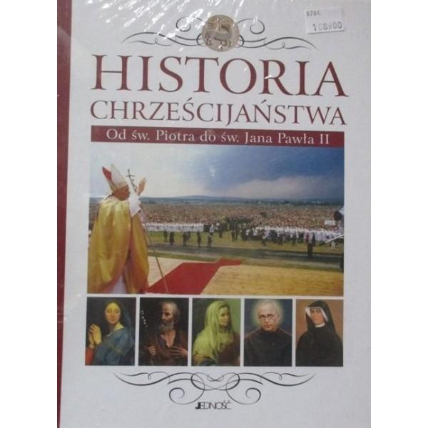 HISTORIA CHRZEŚCIJAŃSTWA OD ŚW.PIOTRA DO ŚW.JANA PAWŁA II