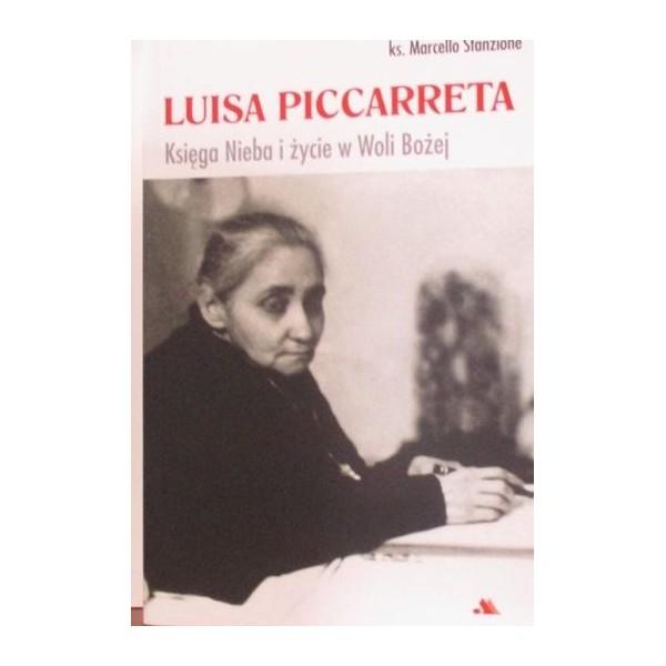 LUISA PICCARRETA KSIĘGA NIEBA I ŻYCIE W WOLI BOŻEJ